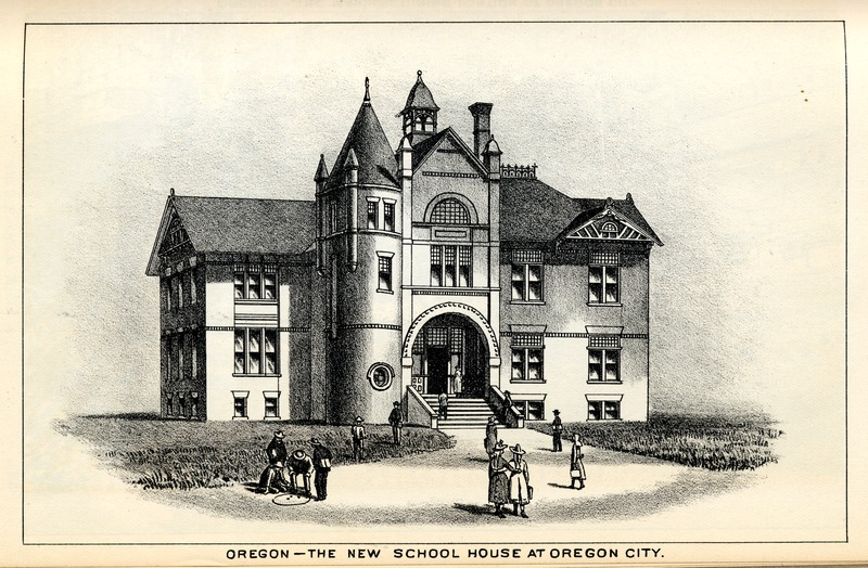 The New School House at Oregon City, Oregon