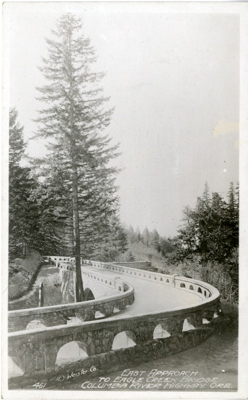 """East Approach to Eagle Creek Bridge Columbia River Highway, Oregon."""