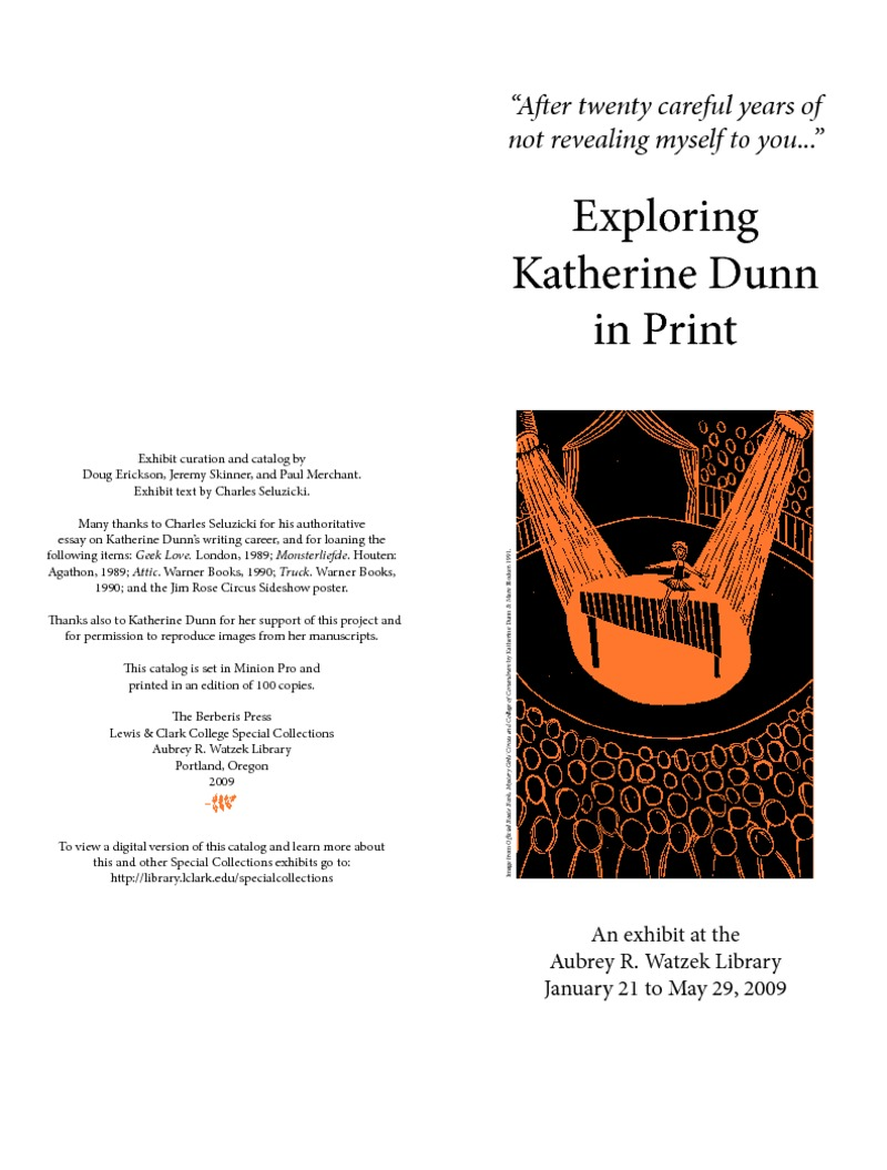 """""""After twenty careful years of not revealing myself to you..."""":  Exploring Katherine Dunn in Print"""