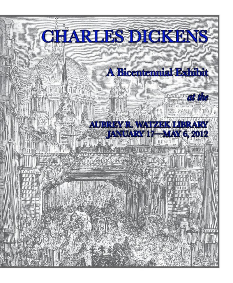 Charles Dickens: A Bicentennial Exhibit at the Aubrey R. Watzek Library